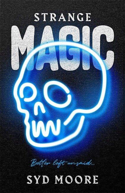 Strange Magic - Syd Moore