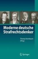 Moderne deutsche Strafrechtsdenker -