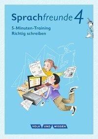 """Sprachfreunde - Ausgabe Nord/Süd 4. Schuljahr - 5-Minuten-Training """"Richtig schreiben"""" -"""