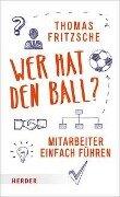Wer hat den Ball? - Thomas Fritzsche