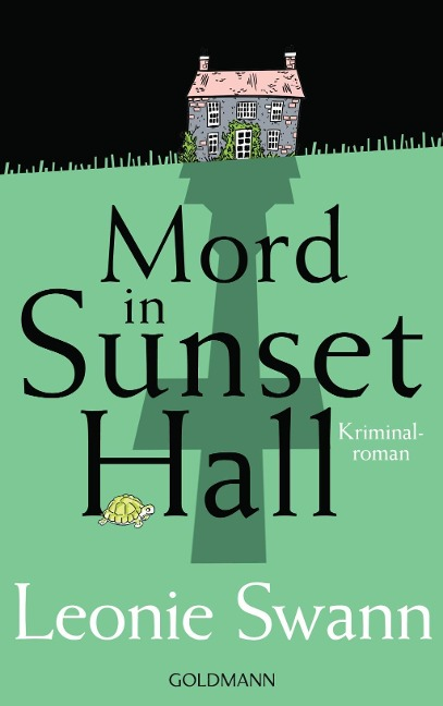 Mord in Sunset Hall - Leonie Swann