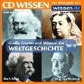 CD WISSEN - Gro¿ Frauen und M¿er der Weltgeschichte: Teil 16 - Ulrike Zeitler, Wolfgang Suttner, Stephanie Mende, Stephan Lina