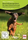 Beschäftigungsideen für den Familienhund - Petra Krivy, Angelika Lanzerath