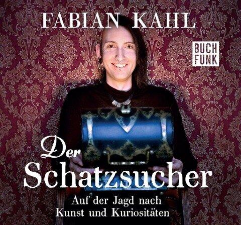 Der Schatzsucher - Fabian Kahl
