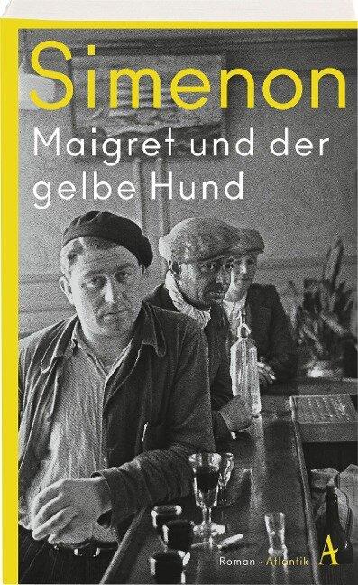 Maigret und der gelbe Hund - Georges Simenon