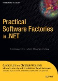 Practical Software Factories in .NET - Christoph Wienands, Gunther Lenz