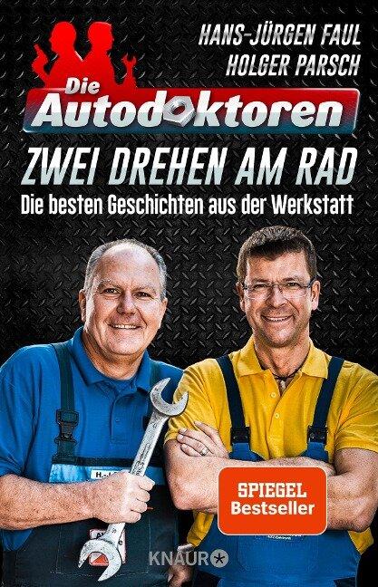 Die Autodoktoren - Zwei drehen am Rad - Hans-Jürgen Faul, Holger Parsch