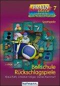 Ballschule Rückschlagspiele - Klaus Roth, Christian Kröger, Daniel Memmert