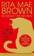 Catch as Cat Can - Rita Mae Brown