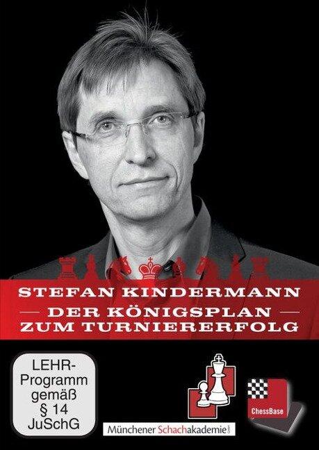Der Königsplan zum Turnierfolg - Stefan Kindermann