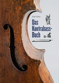 Das Kontrabass-Buch - Jonas Lohse