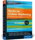 Recht im Online-Marketing - Christian Solmecke, Sibel Kocatepe