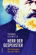 Herr der Gespenster - Thomas Steinfeld