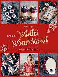 Baking Winter Wonderland - Sarah Lausch