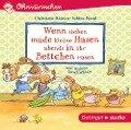 Wenn sieben müde kleine Hasen abends in ihr Bettchen rasen - Sabine Praml, Kay Poppe