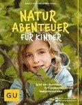Naturabenteuer für Kinder - Harald Harazim, Renate Hudak