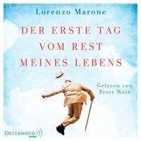 Der erste Tag vom Rest meines Lebens - Lorenzo Marone