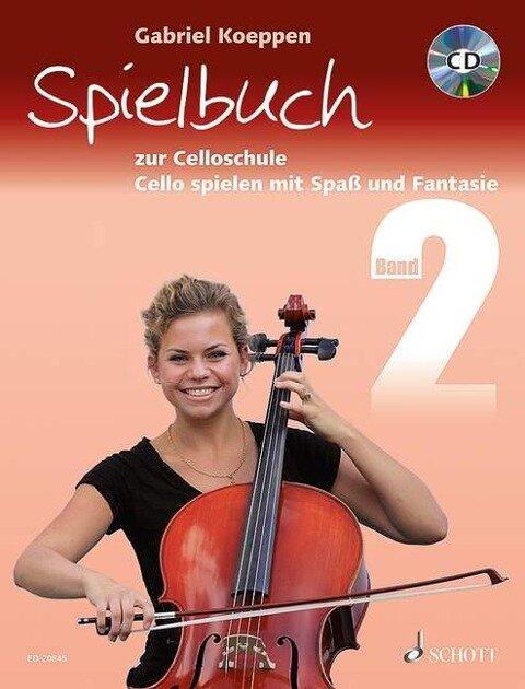 Spielbuch zur Celloschule Band 2 - Gabriel Koeppen