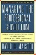 Managing The Professional Service Firm - David H. Maister