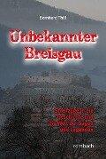 Unbekannter Breisgau - Bernhard Thill