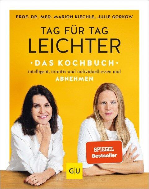 Tag für Tag leichter - das Kochbuch - Marion Kiechle, Julie Gorkow
