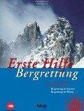 Erste Hilfe. Bergrettung - Günter Durner, Alexander Römer