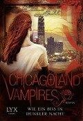 Chicagoland Vampires 12. Wie ein Biss in dunkler Nacht - Chloe Neill