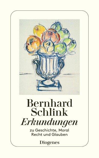 Erkundungen - Bernhard Schlink