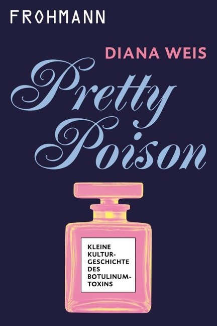 Pretty Poison - Diana Weis
