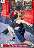 Tango ? Getanzte Leidenschaft (Tischkalender 2019 DIN A5 hoch) - K. A. Calvendo