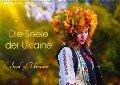 Die Seele der Ukraine. Soul of Ukraine.CH-Version (Wandkalender 2018 DIN A2 quer) - Yulia Schweizer Photografie
