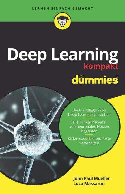 Deep Learning kompakt für Dummies - John Paul Mueller, Luca Massaron