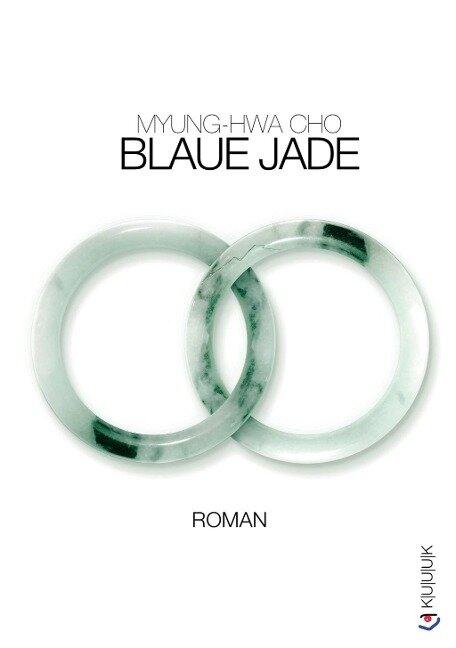 Blaue Jade - Myung-Hwa Cho