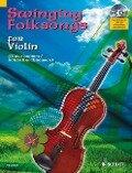 Swinging Folksongs for Violin - Achim Brochhausen, Dirko Juchem