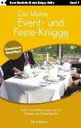 Der kleine Event- und Feste-Knigge 2100 - Horst Hanisch