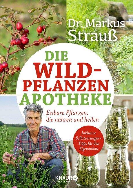 Die Wildpflanzen-Apotheke - Markus Strauß