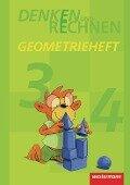 Denken und Rechnen. Geometrieheft Klasse 3 / 4. -