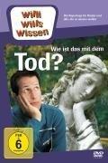 Willi wills wissen. Wie ist das mit dem Tod? -