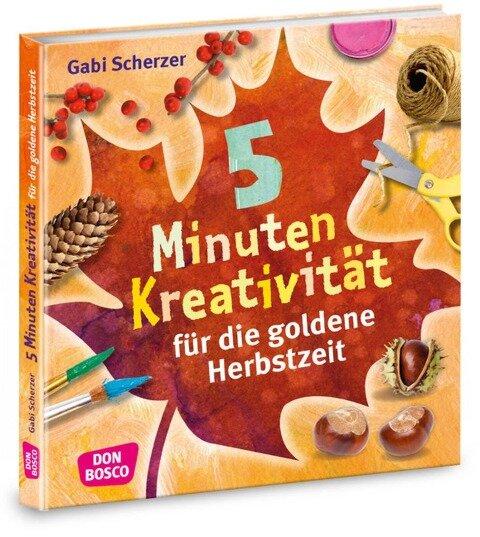 5 Minuten Kreativität für die goldene Herbstzeit - Gabi Scherzer