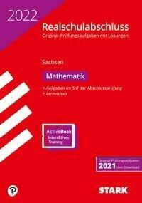STARK Original-Prüfungen Realschulabschluss 2022 - Mathematik - Sachsen -
