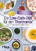Die Low-Carb-Diät für den Thermomix® - Doris Muliar