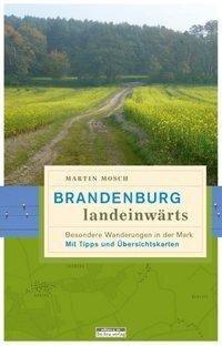 Brandenburg, landeinwärts - Martin Mosch