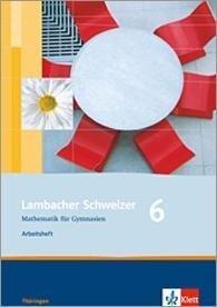 Lambacher Schweizer. 6. Schuljahr. Arbeitsheft plus Lösungsheft. Thüringen -