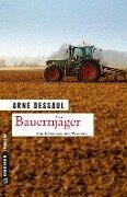 Bauernjäger - Arne Dessaul