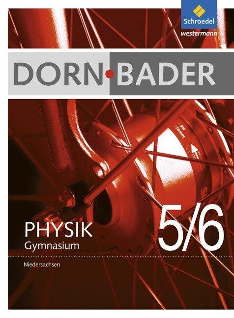 Dorn / Bader Physik 5 / 6. Schülerband Niedersachsen -