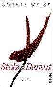 Stolz und Demut - Sophie Weiss