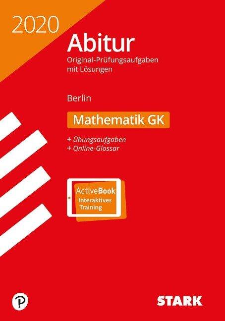 STARK Abiturprüfung Berlin 2020 - Mathematik GK -