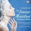 Tchaikovsky: The Snow Maiden Snegurochka - Russian State Chorus And Orchestra
