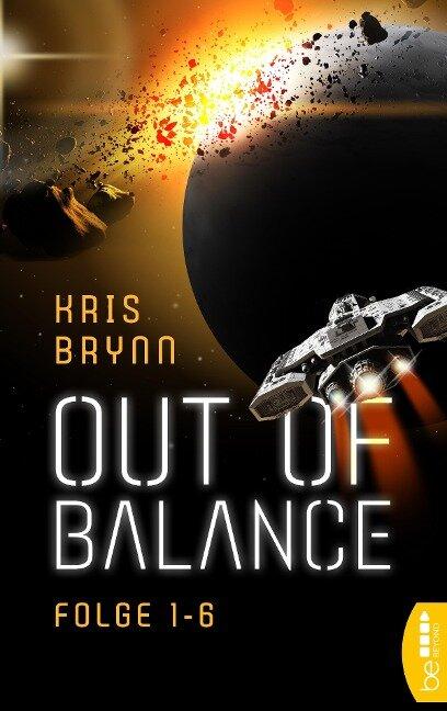 Out of Balance - Folge 1-6 - Kris Brynn