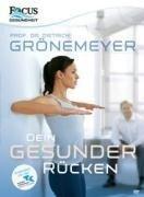Dietrich Grönemeyer - Dein gesunder Rücken -